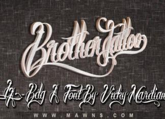 Brother Tattoo Script Font