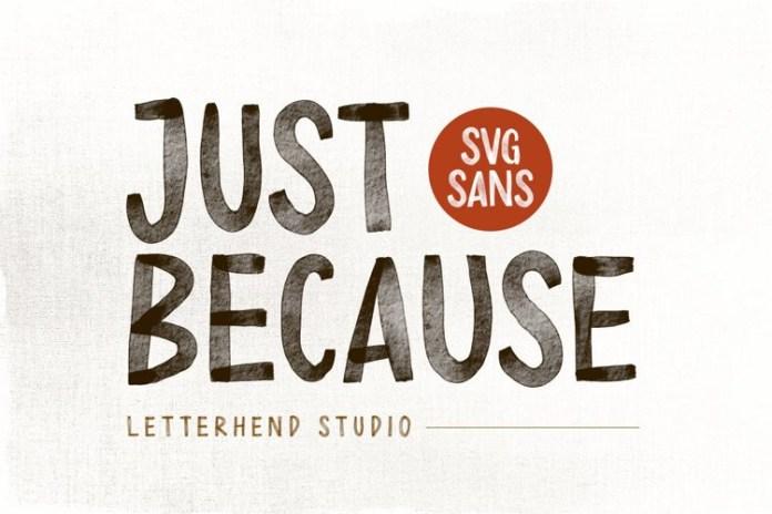 Just Because Display Font