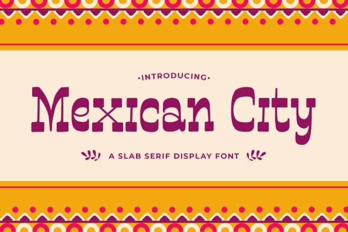 Mexican City Slab Serif Font
