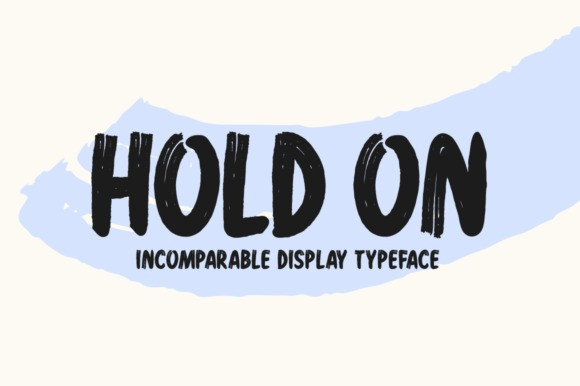 Hold On Display Font