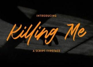 Killing Me Script Font