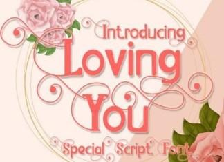 Loving You Display Font
