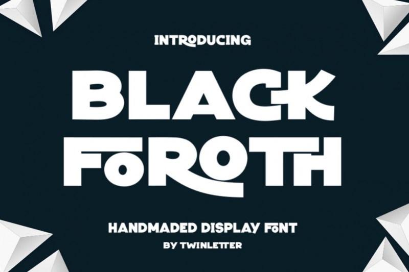Black Foroth Display Font