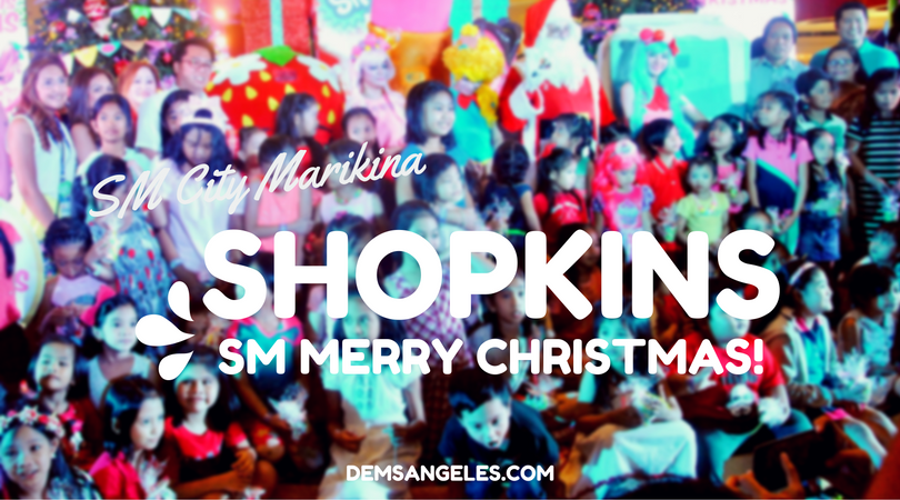 SM City Marikina's Shopkins SM Merry Christmas