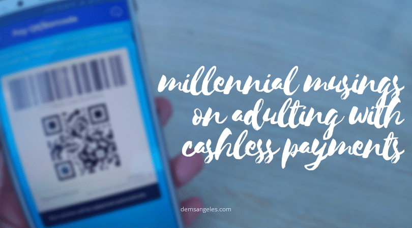 Musings on adulting & cashless payments