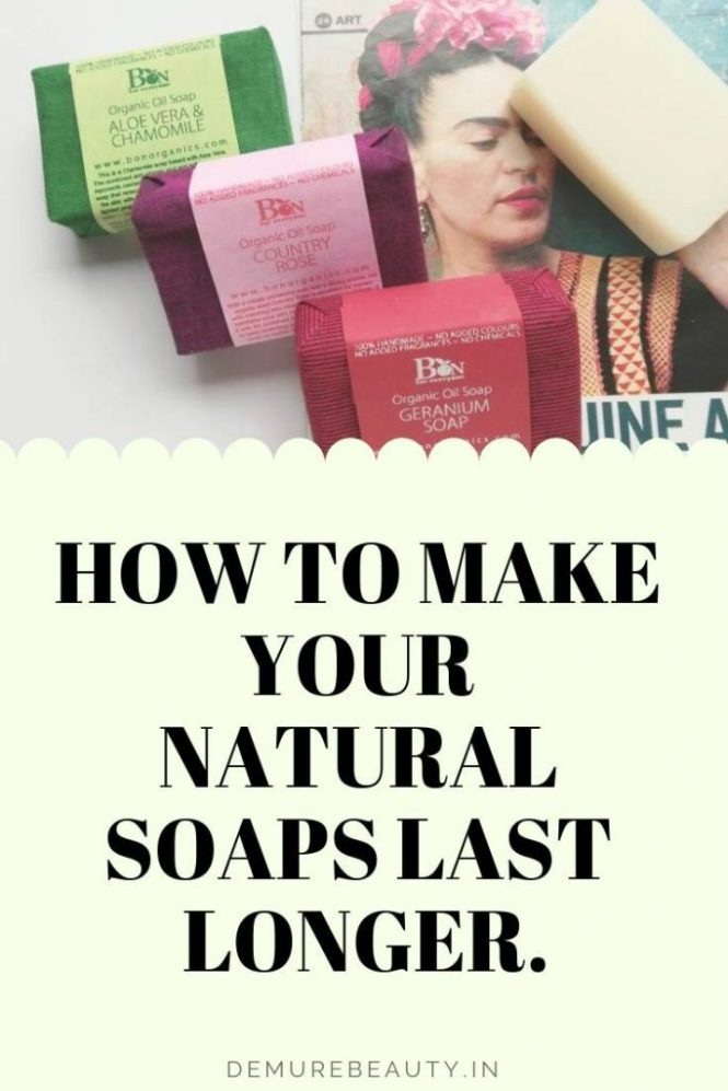 Learn how to make natural soaps last longer
