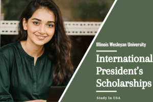 Illinois Wesleyan University International President's Scholarships
