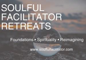 Soulful Facilitator Retreats
