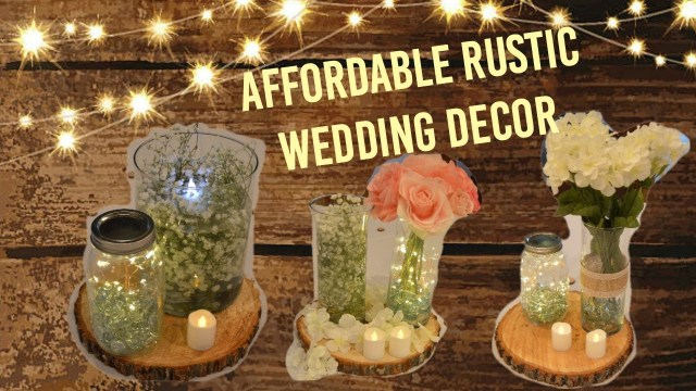 Cheap Rustic Wedding Decor Affordable Rustic Wedding Decor Youtube