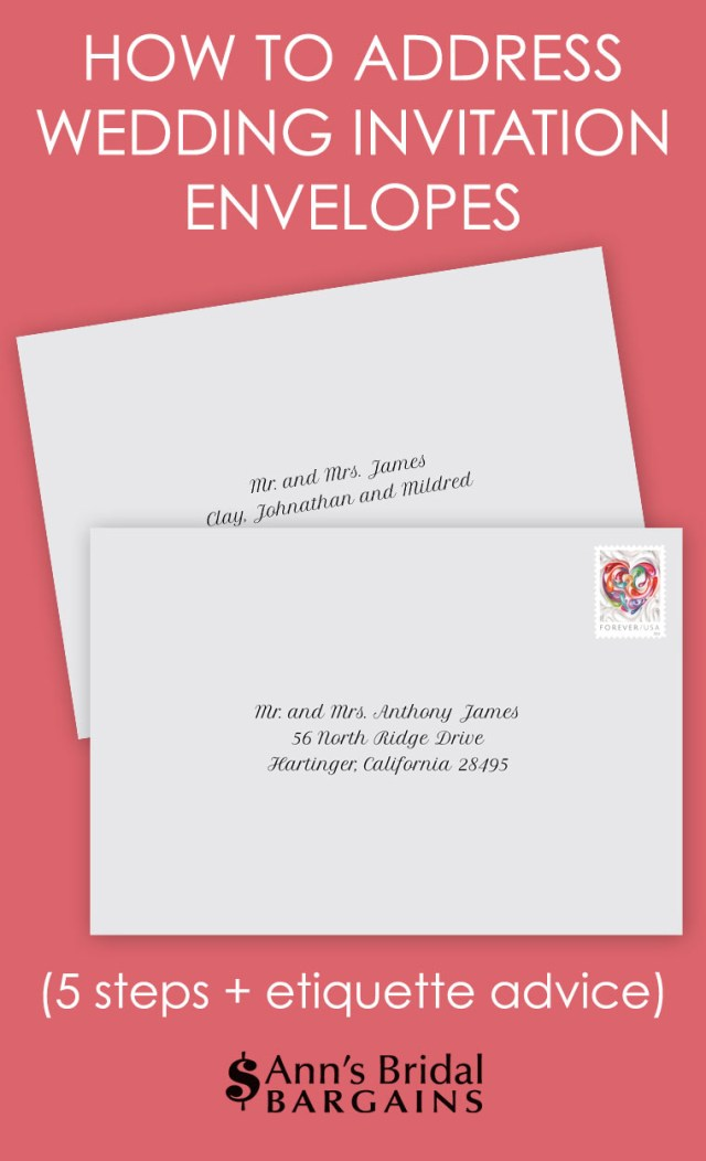 How To Properly Address Wedding Invitations How To Address Wedding Invitation Envelopes Anns Bridal Bargains