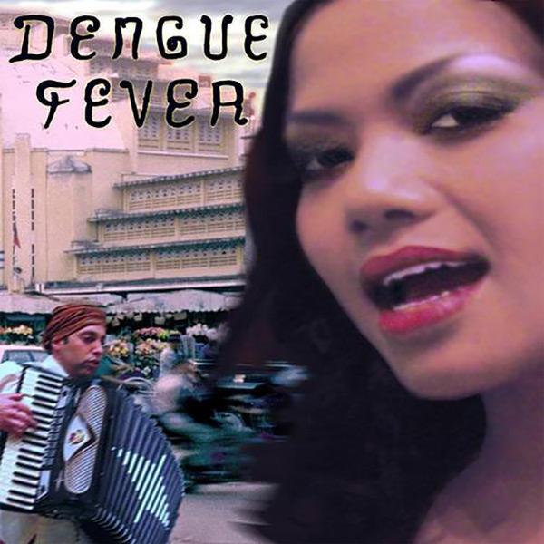 Dengue Fever EP
