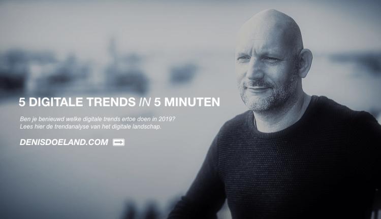 Denis Doeland Digitale Trends 2019