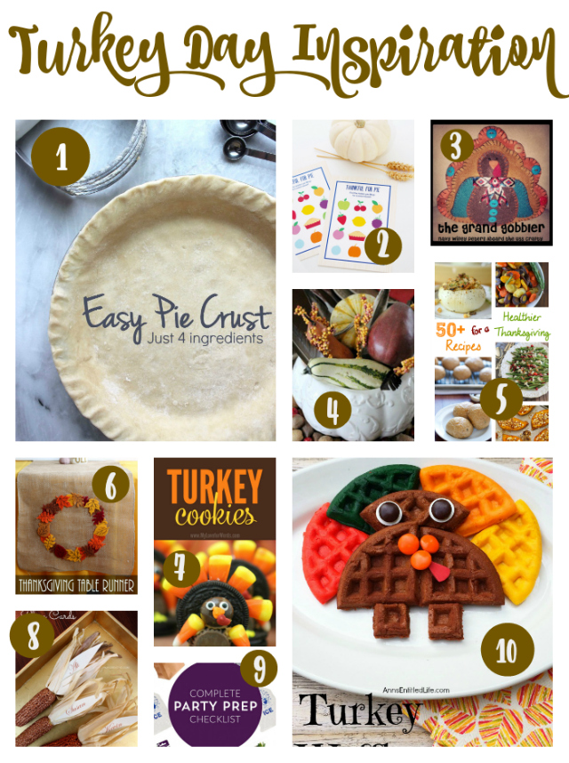 Turkey Day Inspiration... 10 great ideas that will help you plan for the big day!