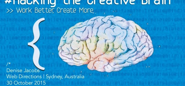 Hacking the Creative Brain @ Web Directions 2015