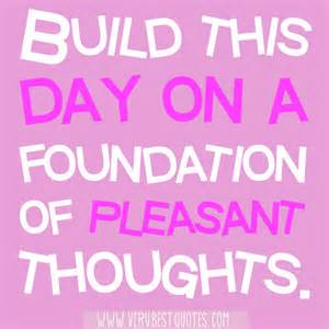 foundation of pleasant thoughts