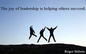joy of leadership is helping others succeed