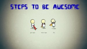 Steps to be awesome via http://www.2helpfulguys.com/