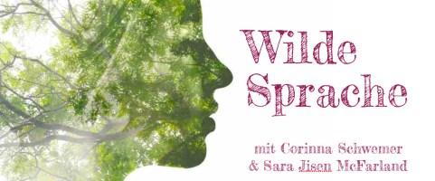 """Mittwoch, 20.3.2019, 20:00 Uhr – Wilde Sprache – """"Ein Abend mit den Geheimnissen von Natur,Spracheund Seele"""
