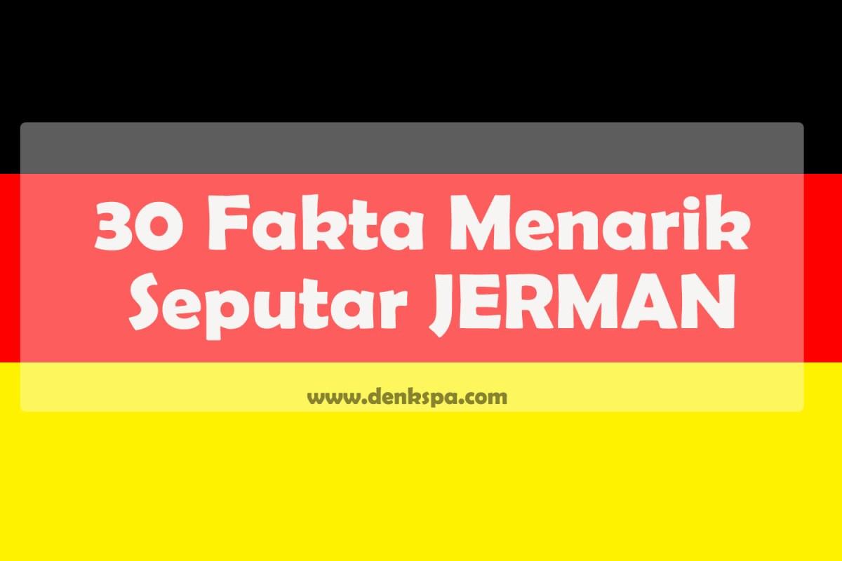 30 Fakta Menarik Seputar JERMAN