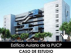 Caso de estudio: Edificio Aulario de la PUCP