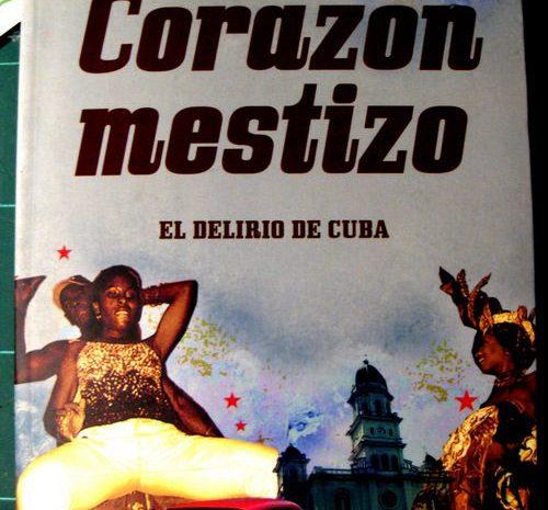 Corazón Mestizo / Pedro Juan Gutiérrez