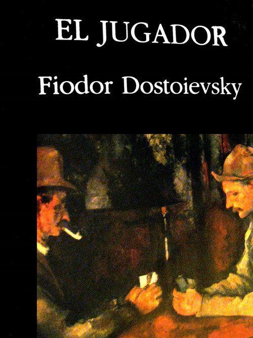 Portada - El jugador - Dostoievsky