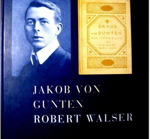 Jakob Von Gunten / Robert Walser