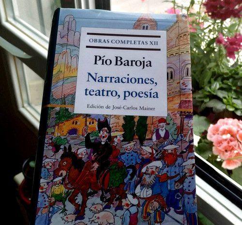 Narraciones, teatro y poesía / Pío Baroja