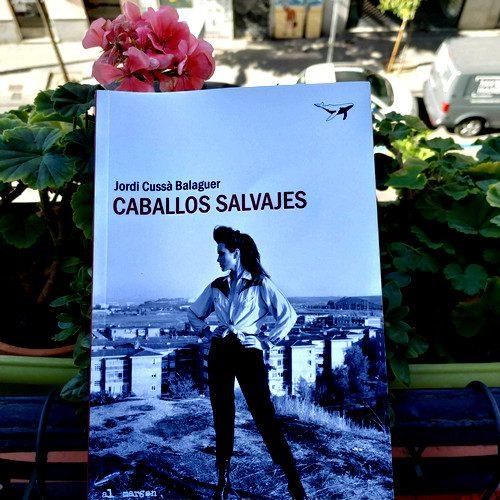 "Portada de ""Caballos salvajes"" / Jordi Cussà Balaguer. Editorial Sajalín (colección ""Al margen"", v. 44)"