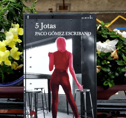 5 Jotas / Paco Gómez Escribano