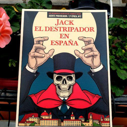 """Portada de """"Jack el destripador en España: Agente Provocador Nº2, 2ª ÉPOCA (Servando Rocha)"""". Ed. La Felguera Ilustración de Mario Rivière"""
