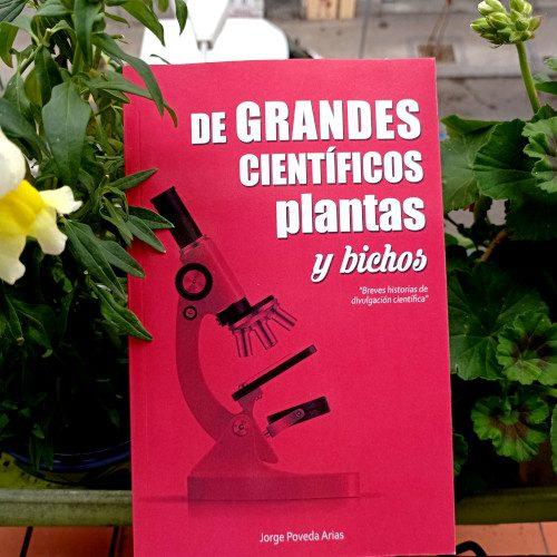 Portada de «De grandes científicos, plantas y bichos», de Jorge Poveda Arias.