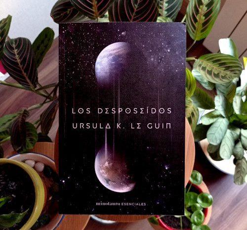 Los desposeídos / Ursula K. Le Guin