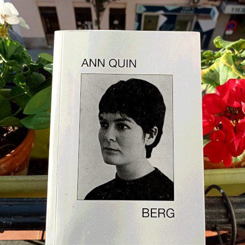 Portada de «Berg», de Ann Quin. Eds. Underwood y Malas Tierras Editorial, 2ª ed. nov. 2020. Trad. Axel Alonso Valle y Ce Santiago.