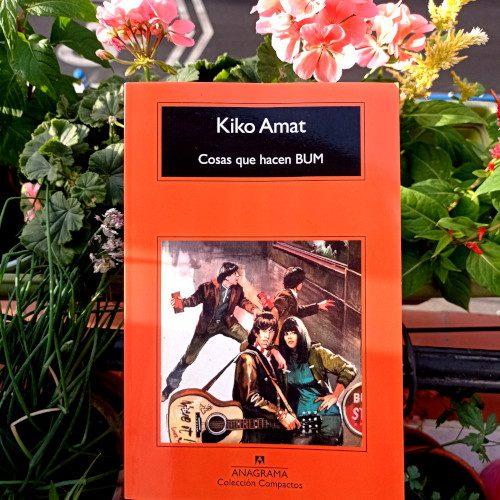 Portada de «Cosas que hacen BUM», de Kiko Amat. Ed. Anagrama, 4ª ed. en «Compactos», feb. 2021. Colección Compactos, v.486