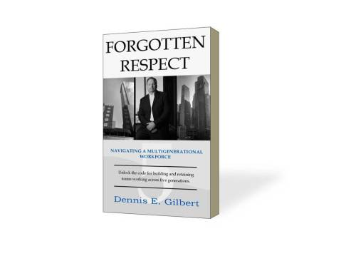 Forgotten Respect by Dennis E. Gilbert