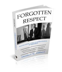 Generational Leadership Summit Forgotten Respect