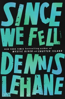 Image result for since we fell dennis lehane