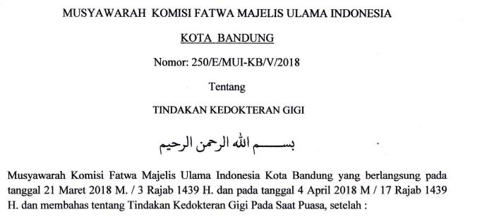 Fatwa Kedokteran Gigi By MUI Kota Bandung : Tindakan Kedokteran Gigi Saat Puasa