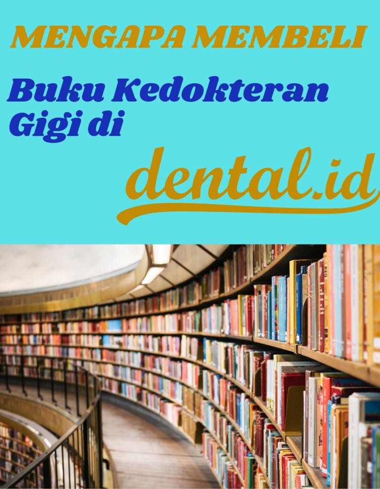 Kenapa Membeli Buku Di Dental ID