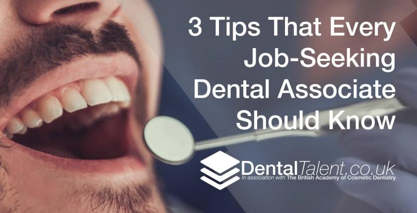 Tips That Every Job Seeking Dental Associate Should Know, Dental Talent – 3 Tips That Every Job Seeking Dental Associate Should Know, Dental Talent