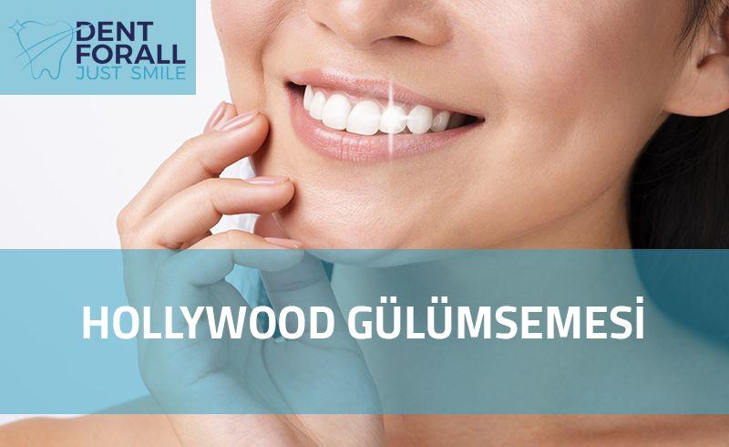 Hollywood Gülümsemesi - DENT FOR ALL