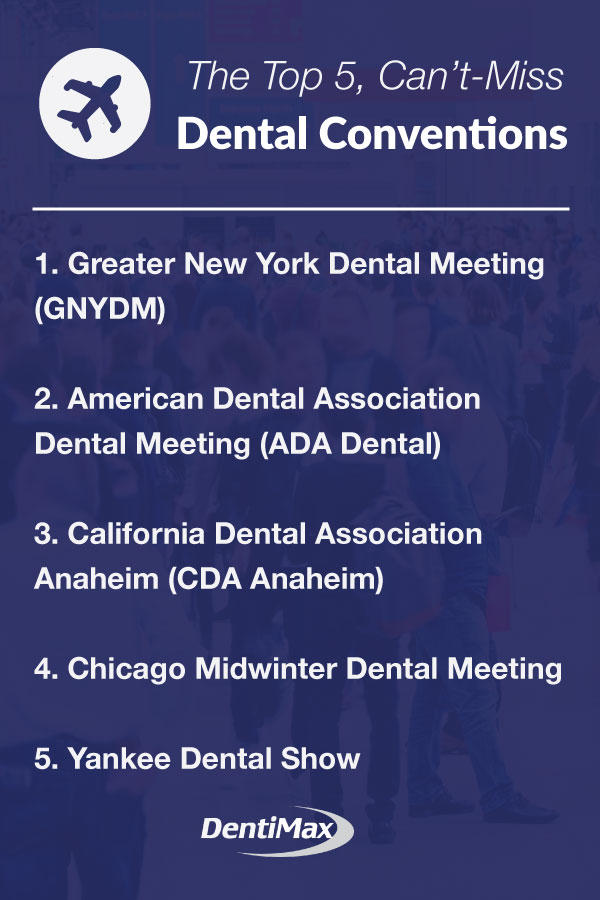 The Top 5 Can't Miss Dental Conventions and Tradeshows