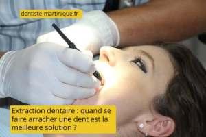 extraction dentaire arracher une dent
