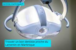 trouver un bon dentiste proche du Lamentin Martinique