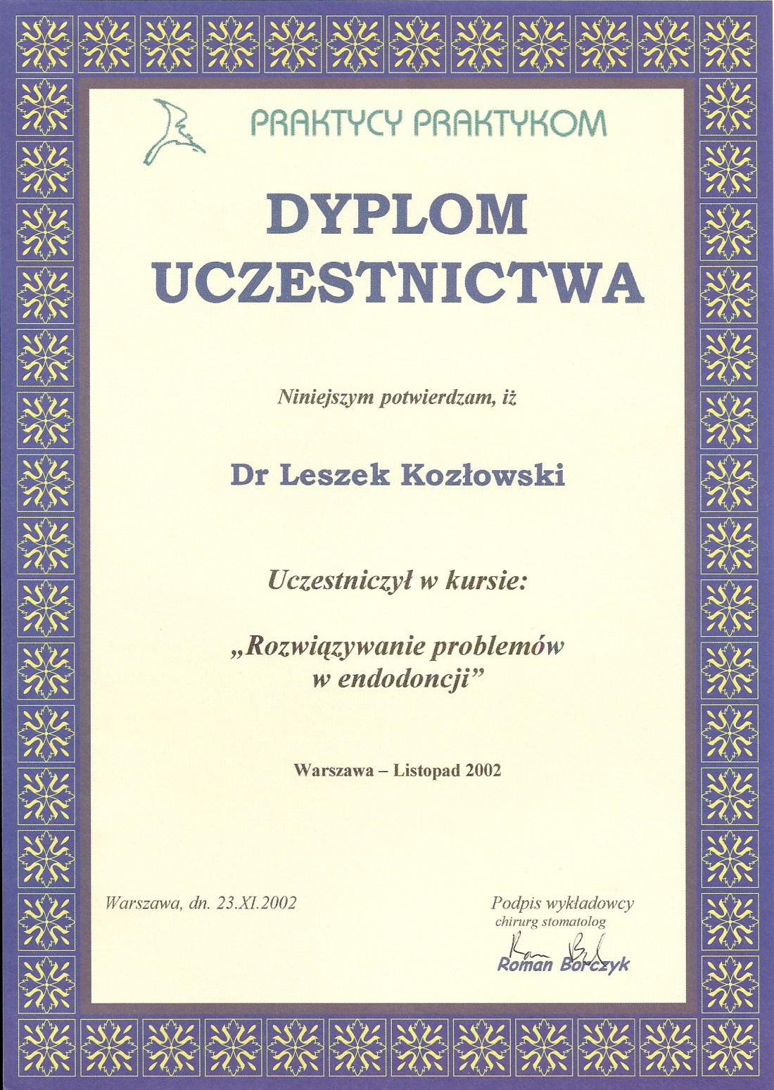 dentysta warszawa DENTYSTA WARSZAWA – DENTOKLINIKA Dentysta warszawa Leszek Kozlowski Certyfikat 10