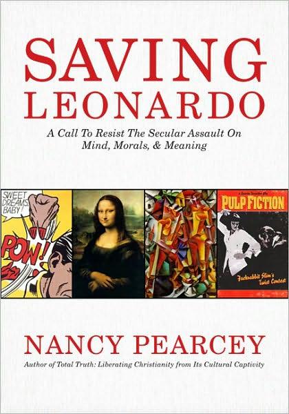 Saving Leonardo Nancy Pearcey