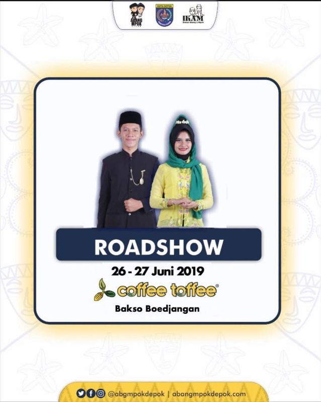 Roadshow Pemilihan Abang Mpok Depok 2019 di Coffee Toffee Margonda Depok 26-27 Juni 2019