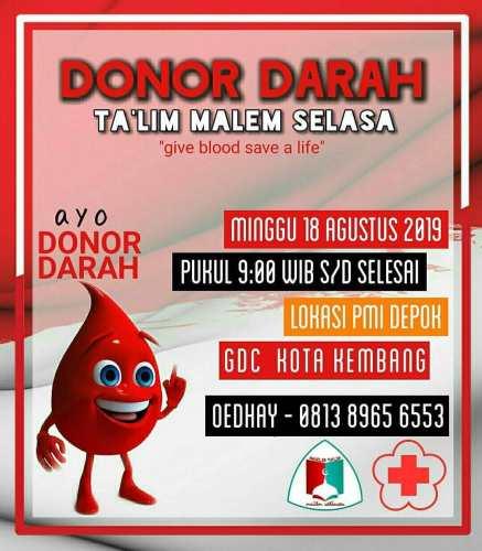 Donor Darah Talim Malem Selasa di PMI Depok GDC Kota Kembang 18 Agustus 2019