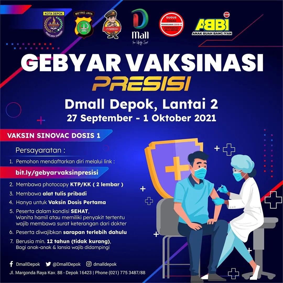 Gebyar Vaksinasi Presisi di Dmall Depok 27 September-1 Oktober 2021